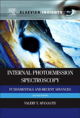 Internal Photoemission Spectroscopy By Afanas'ev, Valeri V.