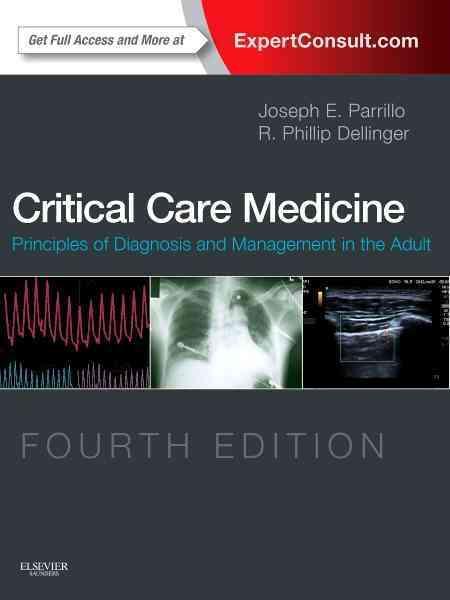 Critical Care Medicine By Parrillo, Joseph E./ Dellinger, R. Phillip