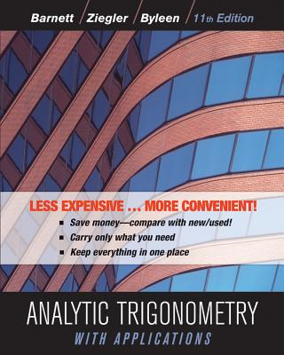 Analytic Trigonometry With Applications By Barnett, Raymond A.